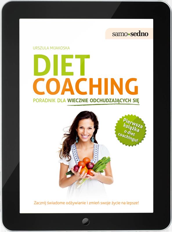 Diet coaching. Poradnik dla wiecznie odchudzających się (e-book)