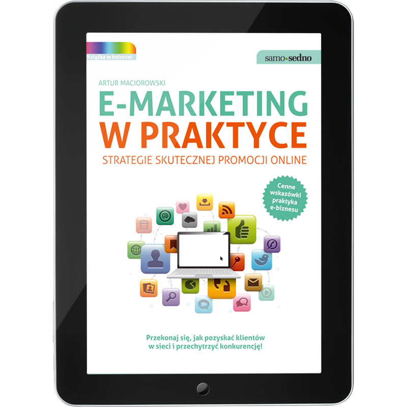 E-marketing w praktyce. Strategie skutecznej promocji online (e-book)