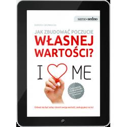 Jak zbudować poczucie własnej wartości? (e-book)