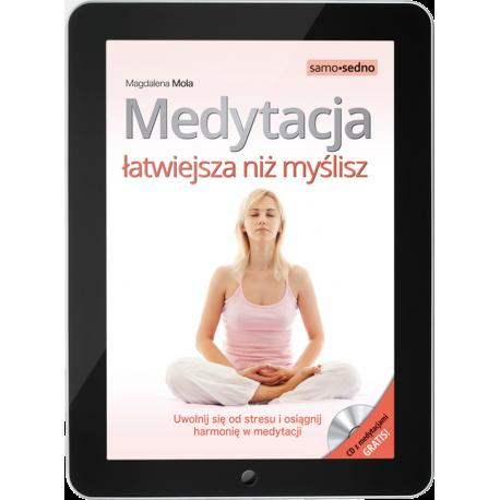 Medytacja łatwiejsza niż myślisz. Uwolnij się od stresu i osiągnij harmonię w medytacji(e-book)